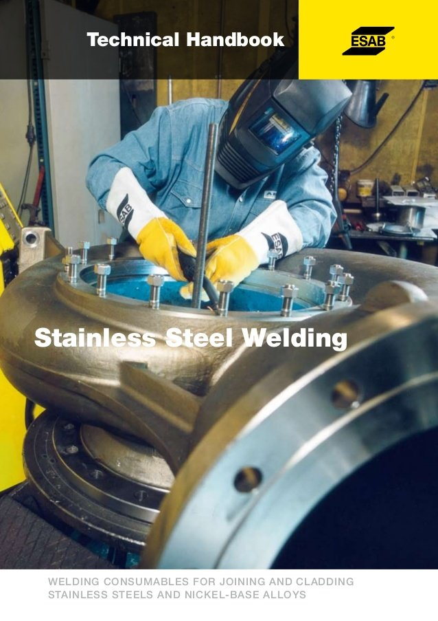 ESAB Stainless Steels Welding  Handbook