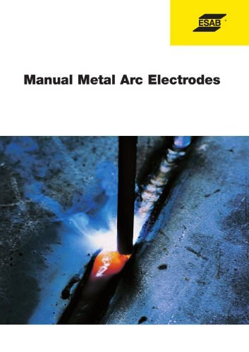 ESAB Manual Metal Arc Electrodes Handbook